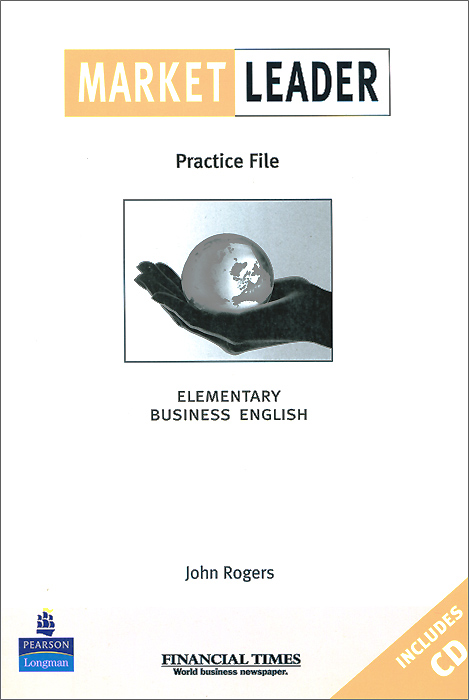 Market Leader: Elementary Business English: Practice File Book (+ CD-ROM)