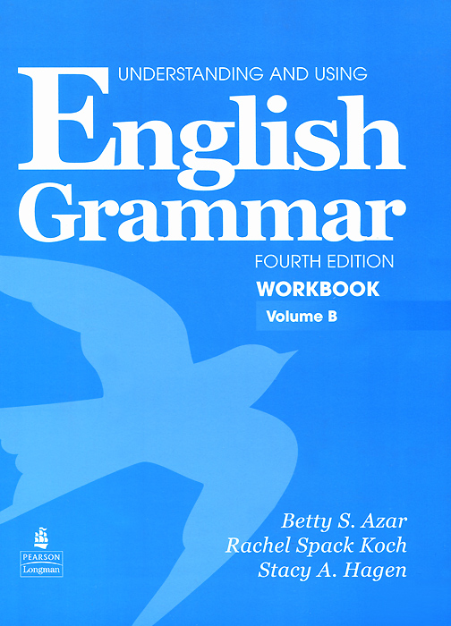 Understanding and Using English Grammar: Workbook: Volume B objective advanced workbook with answers cd
