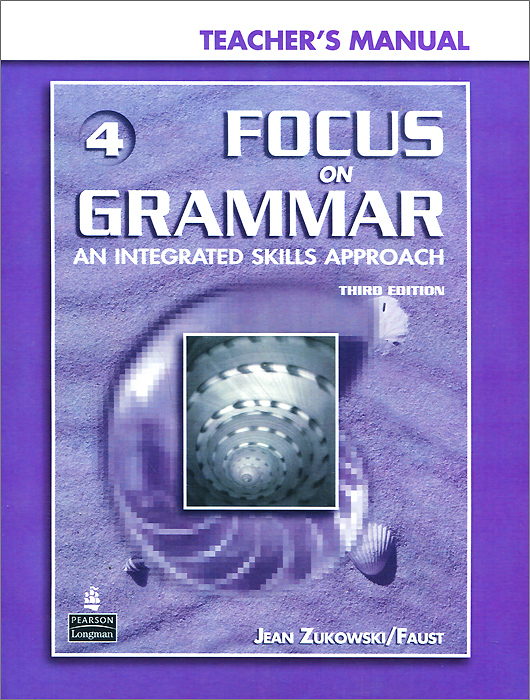 Focus on Grammar 4: An Integrated Skills Approach (+ CD-ROM) english world 4 grammar practice book