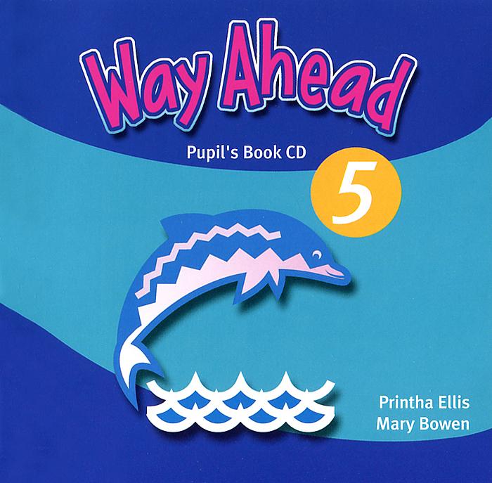 Way Ahead 5: Pupil's Book (аудиокурс CD) way ahead level 3 pupil s book cd rom