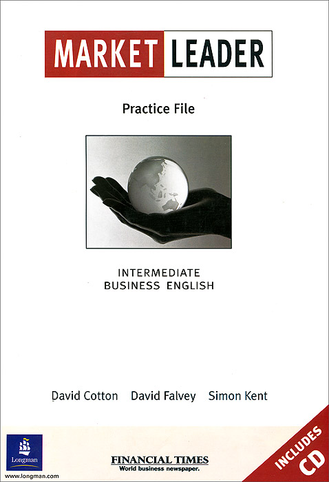 Market Leader: Practice File: Intermediate Business English (+ CD) cotton d market leader business english active teach upper intermediate cd rom b2 c1 3rd edition