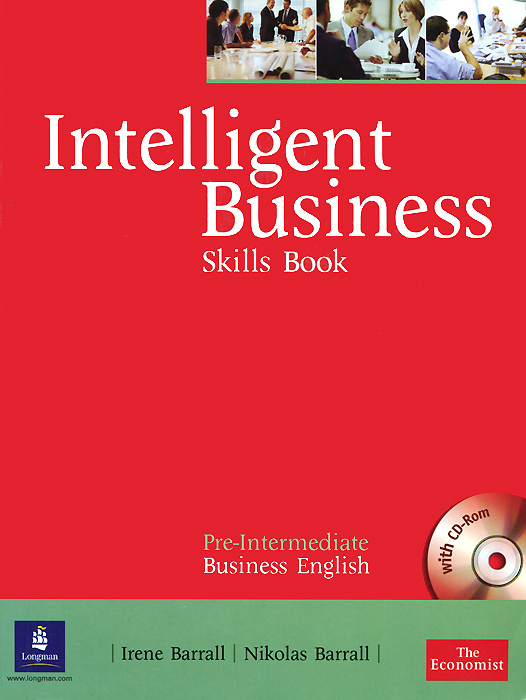 Intelligent Business: Pre-Intermediate: Skills Book (+ CD-ROM) cunningham s new cutting edge intermediate students book cd rom with video mini dictionary