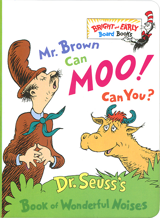 Mr. Brown Can Moo, Can You? Dr. Seuss's Book of Wonderful Noises introduction to the languages of the world