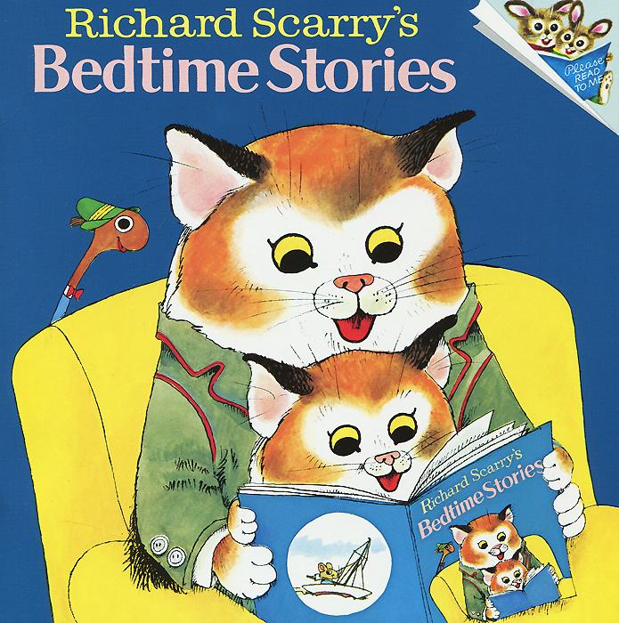 Richard Scarry's Bedtime Stories кочнева инна анатольевна funny stories веселые истории