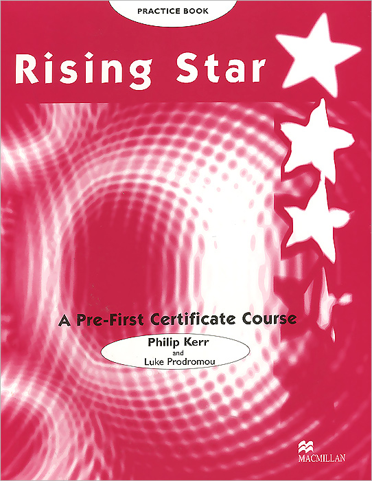 Rising Star: A Pre-First Certificate Course: Practice Book focus on grammar a basic course for reference and practice teacher's manual