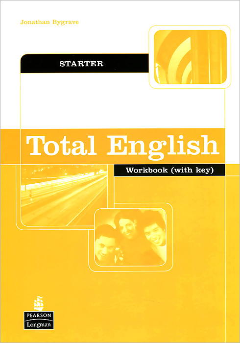Total English: Starter: Workbook with Key understanding and using english grammar workbook
