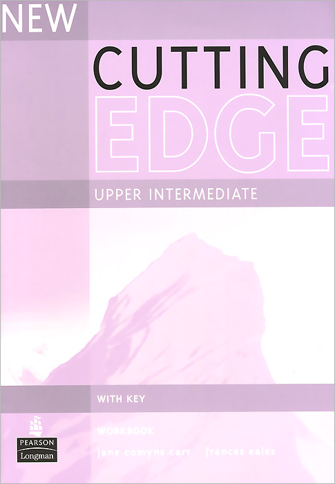 New Cutting Edge: Upper Intermediate: Workbook with Key цена 2017