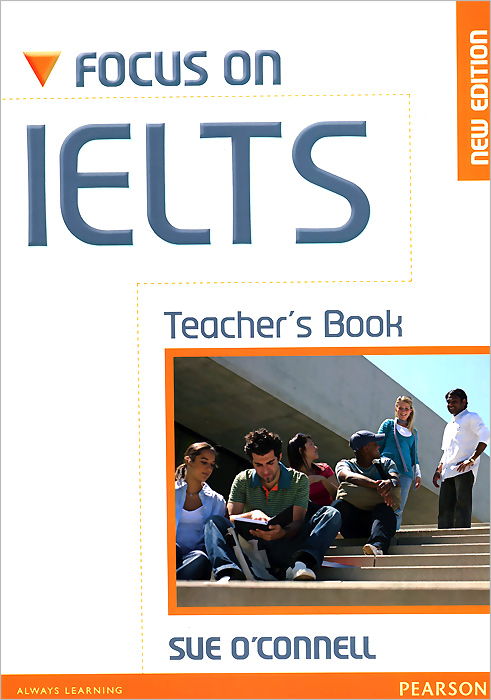 Focus on IELTS: Teacher's Book focusing on ielts academic practice tests with answer key 3 cd