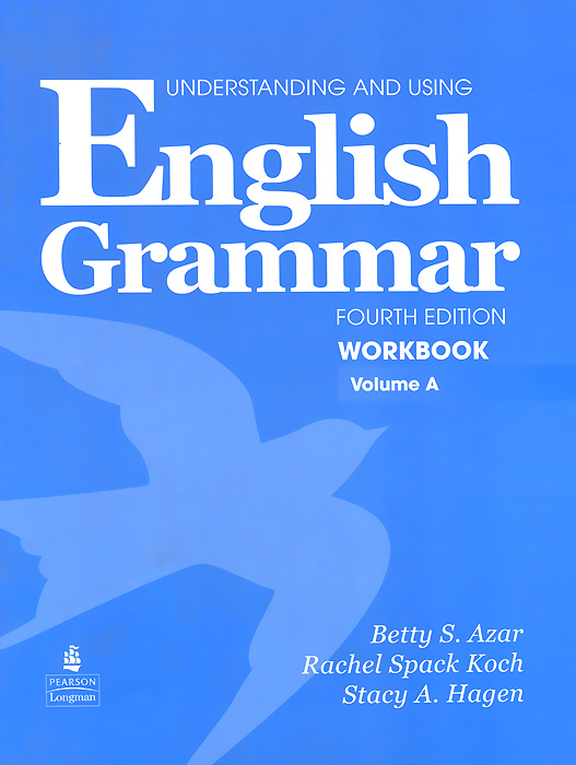 Understanding and Using English Grammar: Workbook: Volume A understanding and using english grammar workbook