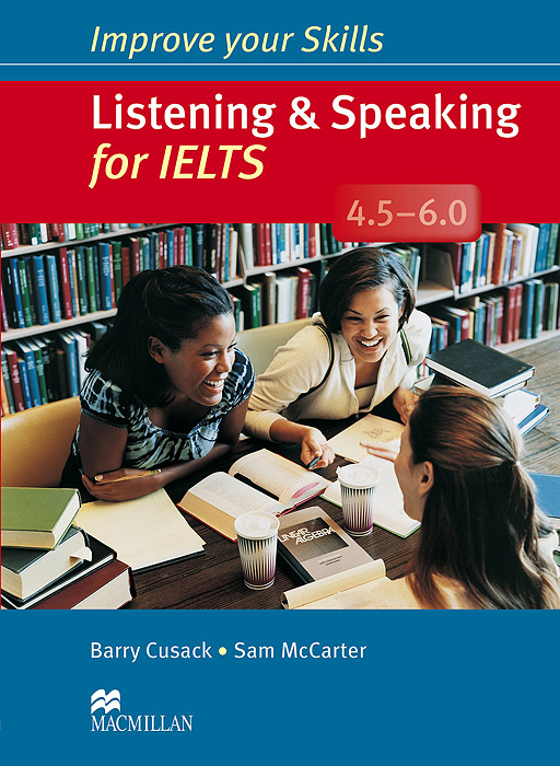 Listening and Speaking for IELTS 4.5-6.0: Student's Book (+ 2 CD-ROM) team up starter 1 test resource audio cd test maker cd rom