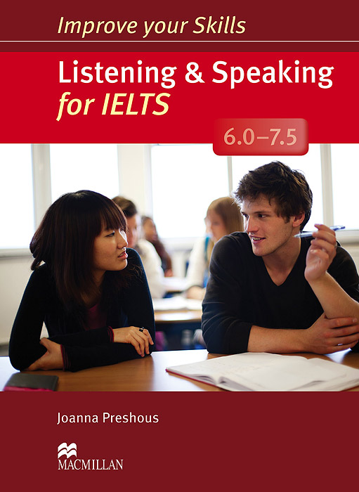 Listening & Speaking for IELTS 6.0-7.5: Student's Book (+ 2 CD-ROM) listening