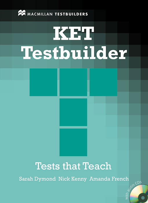 KET Testbuilder: Tests that Teach (+ CD) mccarter s ash j ielts testbuilder 1 tests that teach with key 2cd