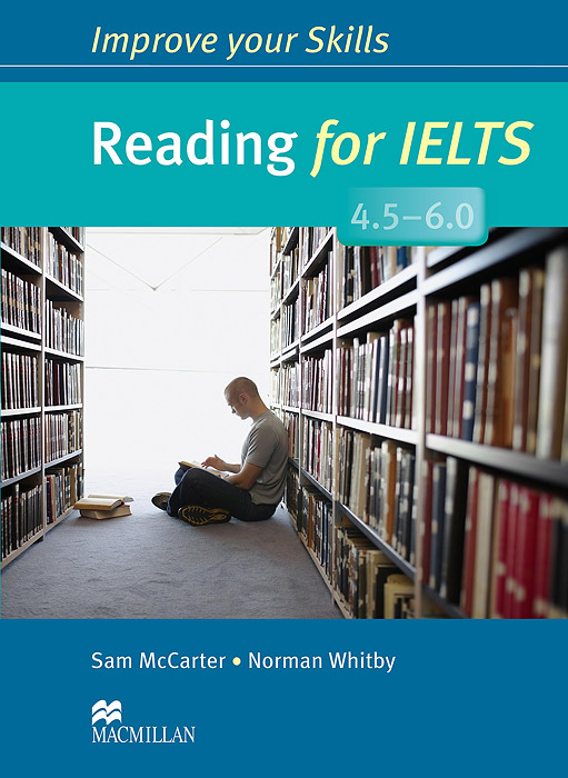Reading for IELTS 4.5-6.0: Student's Book without Key mcgarry f mcmahon p geyte e webb r get ready for ielts teacher s guide pre intermediate to intermediate ielts band 3 5 4 5 mp3