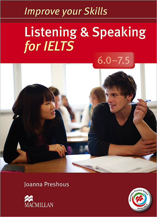 Listening & Speaking for IELTS 6.0-7.5: Student's Book without Answer Key (+ MPO Pack + 2 CD-ROM) jon marks ielts advantage speaking