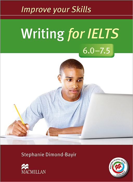 Writing for IELTS 6.0-7.5: Student's Book without Answer Key (+ MPO Pack) writing skills