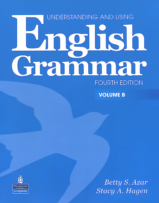 Understanding and Using English Grammar: Volume B (+ CD-ROM) the keys for english grammar reference and practice and english grammar test file ключи