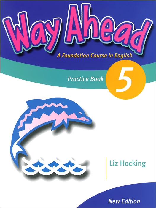 Way Ahead 5: Practice Book a new lease of death
