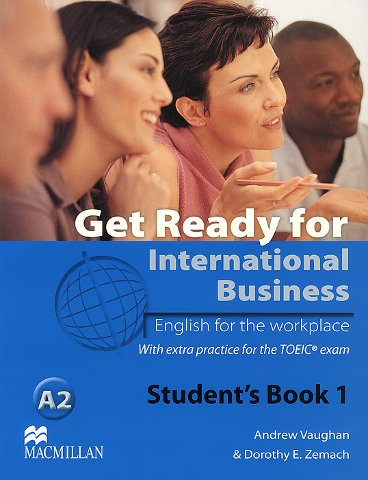 Get Ready for International Business A2: Level 1: Student's Book point systems migration policy and international students flow
