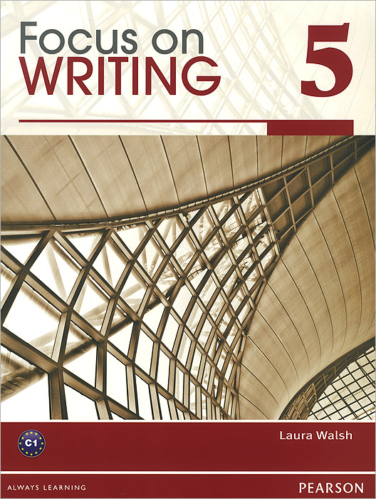 Focus on Writing 5: Student Books longman academic writing series 1 sentences to paragraphs