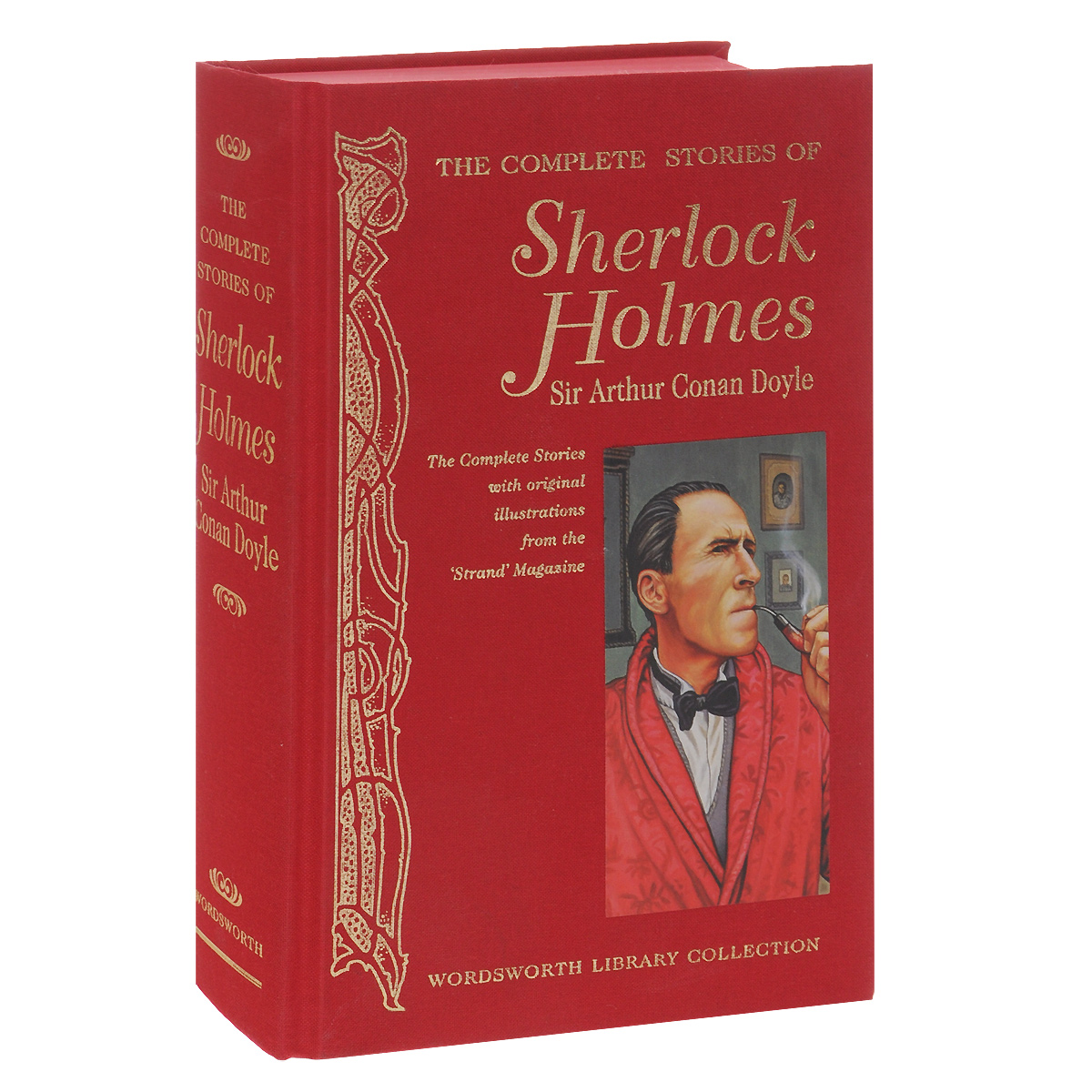 The Complete Stories of Sherlock Holmes the case book of sherlock holmes