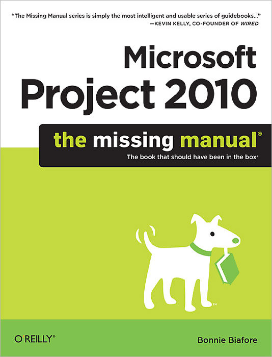 Microsoft Project 2010: The Missing Manual wordpress the missing manual
