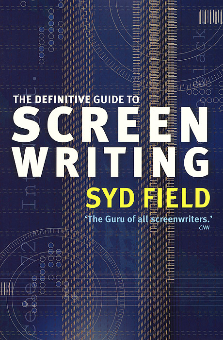 The Definitive Guide to Screen Writing the norton field guide to writing