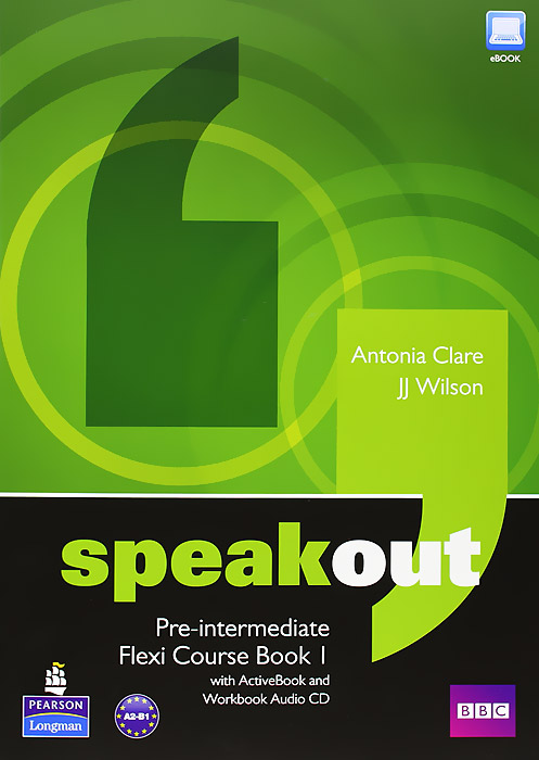 Speakout: Pre-Intermediate: Flexi Course Book 1 (+ 2 CD-ROM) new english file upper intermediate students book six level general english course for adults