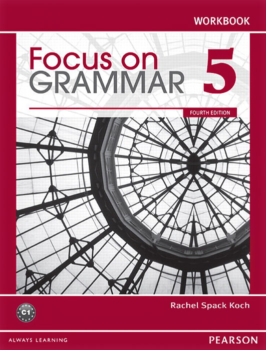 Focus on Grammar 5: Workbook hospitality marketing management fourth edition and nraef workbook package