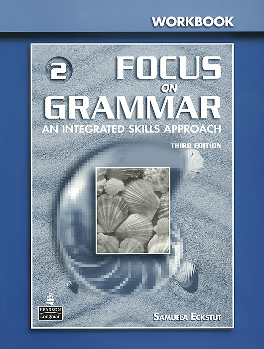 Focus on Grammar 2: Workbook