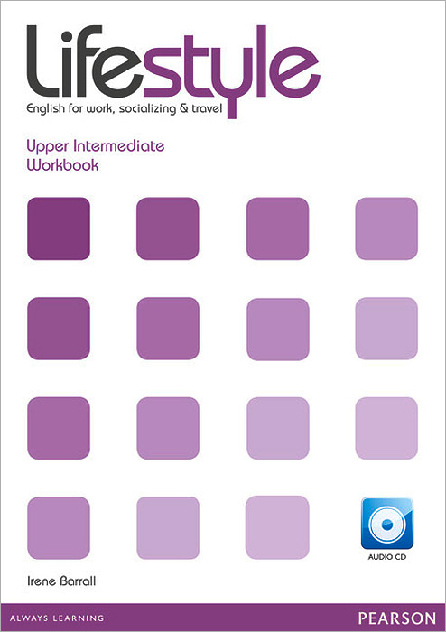 Lifestyle: Upper-Intermediate: Workbook (+ CD) going for gold upper intermediate coursebook