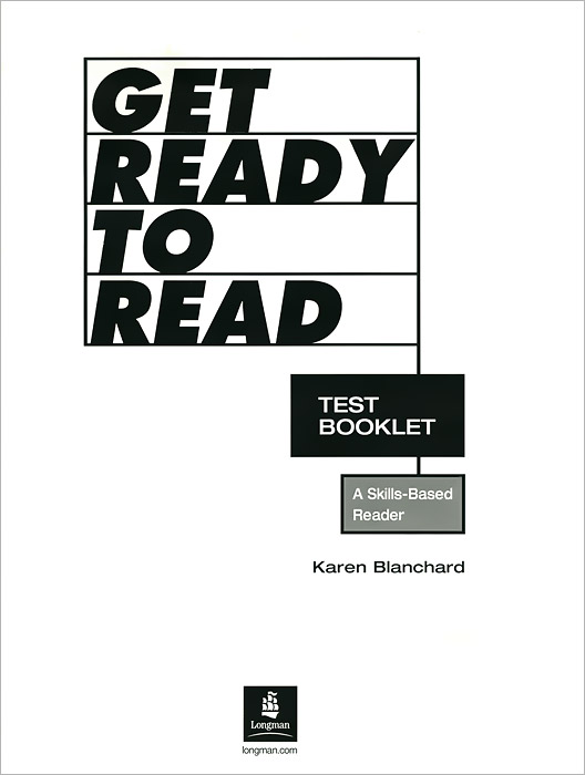 Get Ready to Read: A Skills-Based Reader: Test Booklet ready to read