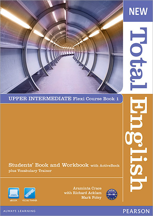 New Total English: Upper Intermediate: Flexi Coursebook 1 (+ CD-ROM) foley mark total english upper interm 2nd wb key audio cd