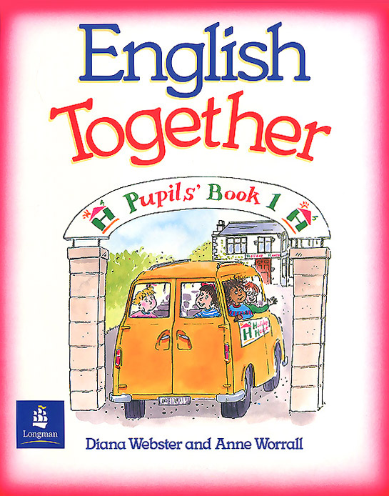 English Together: Pupils' Book 1