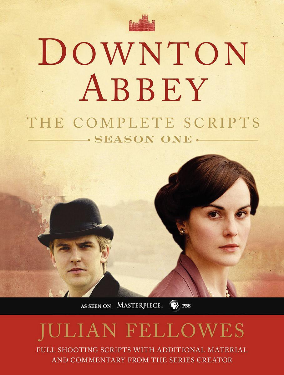 Downton Abbey: Script Book: Season 1 the wit and wisdom of downton abbey