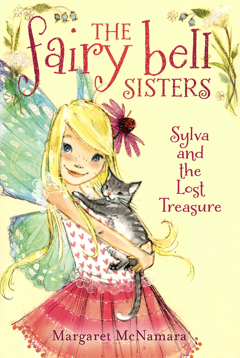 The Fairy Bell Sisters: Sylva and the Lost Treasure елка fairy bell 185 см