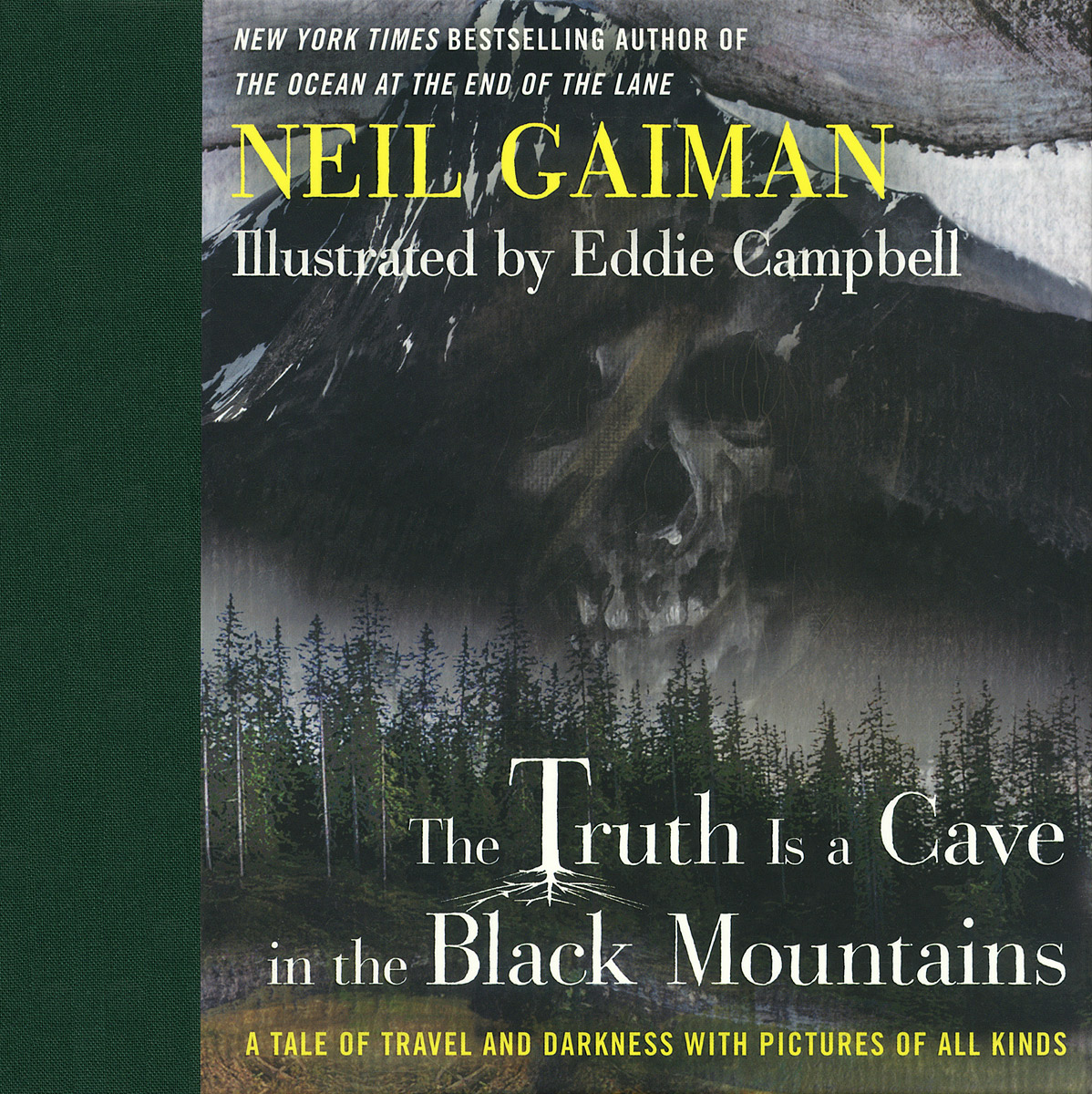 The Truth Is a Cave in the Black Mountains: A Tale of Travel and Darkness with Pictures of All Kinds magnum live in concert