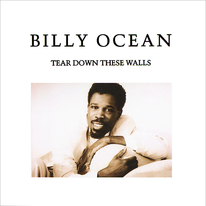 Билли Оушен Billy Ocean. Tear Down These Walls билли оушен billy ocean ultimate collection