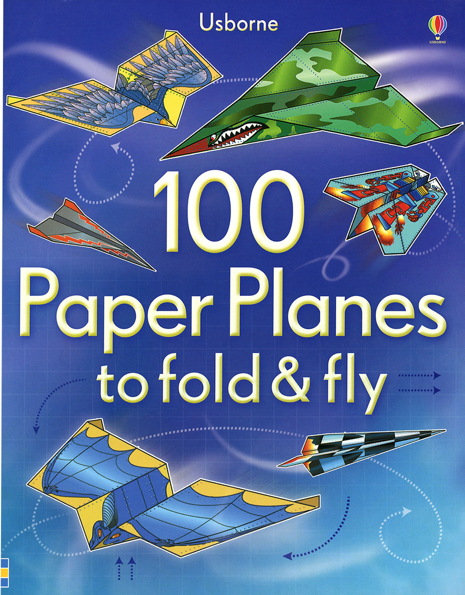 100 Paper Planes to Fold and Fly boy most likely to