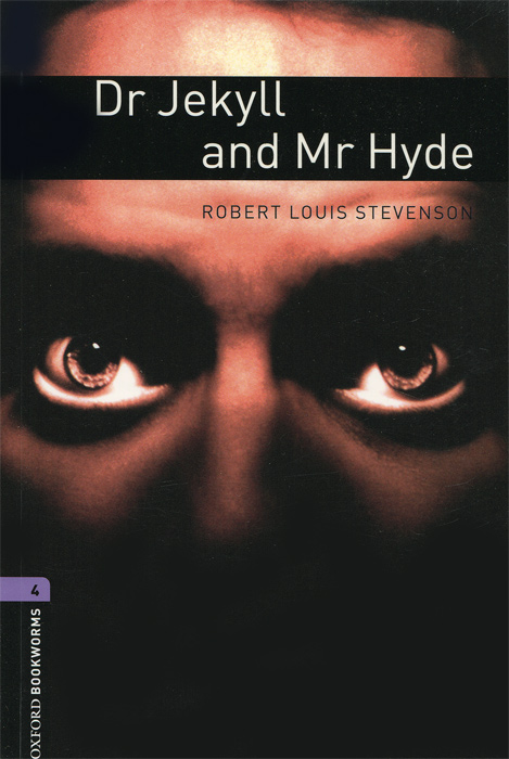 The Strange Case of Dr Jekyll and Mr Hyde: Stage 4