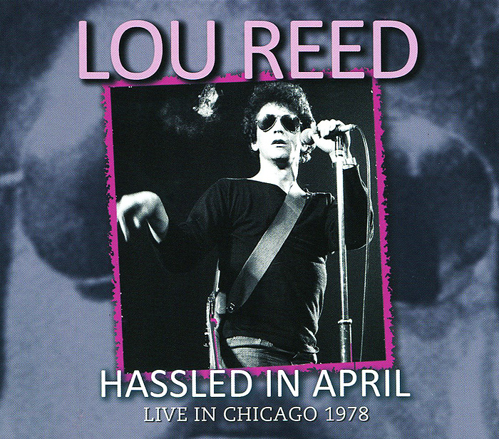 Лу Рид Lou Reed. Hassled In April лу барлоу lou barlow goodnight unknown