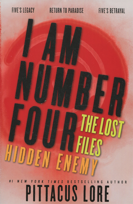 I Am Number Four: The Lost Files: Hidden Enemy the shred of betrayal