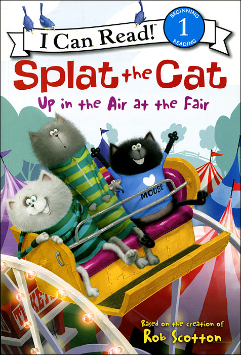 Splat the Cat: Up in the Air at the Fair i want to go to the fair