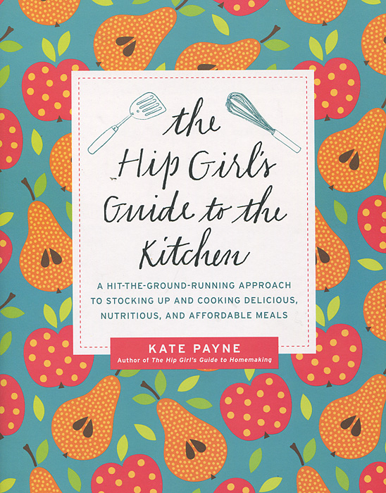 The Hip Girl's Guide to the Kitchen hip pocket guide to html 4 01