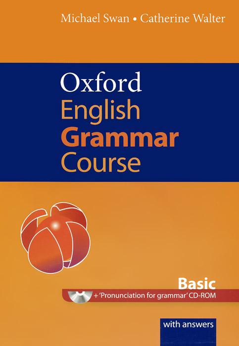 Oxford English Grammar Course: Basic (+ CD-ROM) oxford living grammar upper intermediate cd rom
