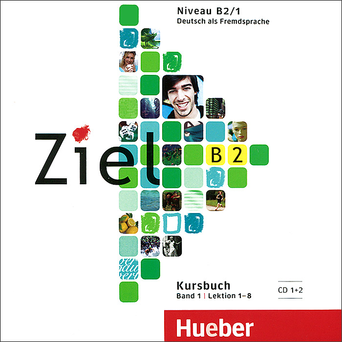 Ziel: B2: Kursbuch: Band 1 (аудиокурс на 2 CD) ziel b2 deutsch als fremdsprache niveau b2 1 band 1 lection 1 8 аудиокурс на cd rom