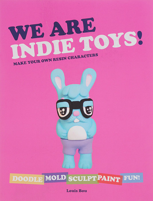 We Are Indie Toys: Make Your Own Resin Characters humble indie bundle 1 full