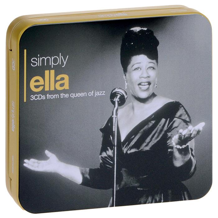 Элла Фитцжеральд Ella Fitzgerald. Simply Ella (3 CD) элла фитцжеральд ella fitzgerald three classic albums plus second set 2 cd