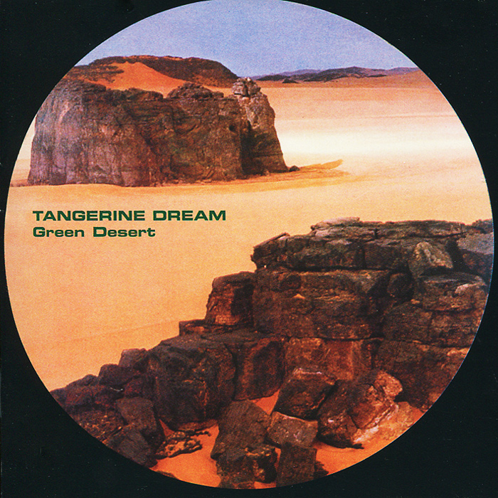 Tangerine Dream Tangerine Dream. Green Desert