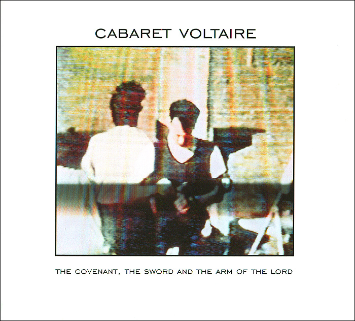 Фото - Cabaret Voltaire Cabaret Voltaire. The Covenant, The Sword And The Arm Of The Lord the penguin german phrasebook