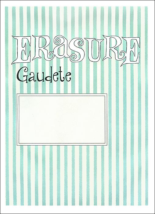 Erasure Erasure. Gaudete erasure vancouver